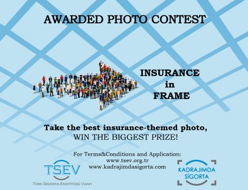 Awarded Photo Contest: 'Kadrajımda Sigorta' ('Insurance in Frame')